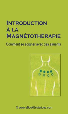 Introduction a la Magnetotherapie